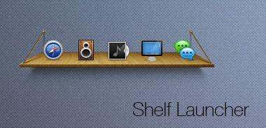 Shelf Launcher