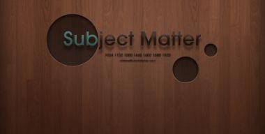 Subject Matter